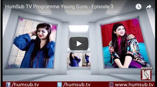 HumSubTV Programme Young Guns Episode 5