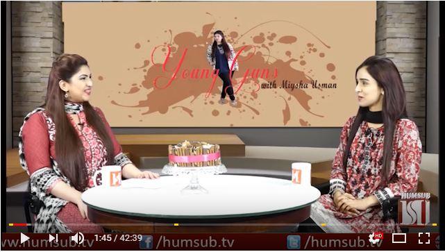 Young Guns With Miysha Usman Episode 10 (Guest: Wajiha Shehriyar) HumSub.TV