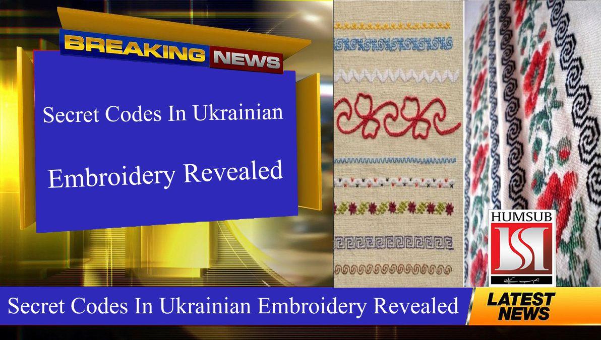 Secret Codes In Ukrainian Embroidery Revealed
