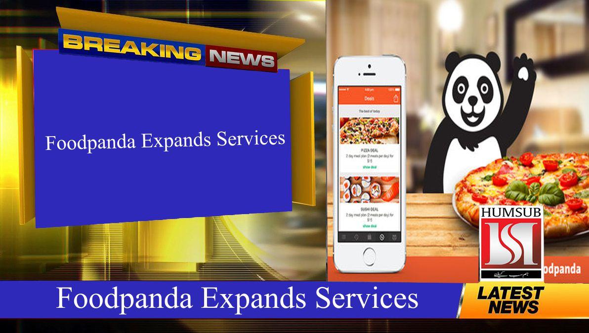 Foodpanda Expands Services