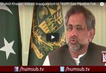 PM Shahid Khaqan Abbasi Inauguration in TAAPI Gas Pipeline Feb 23 2018 HumSub