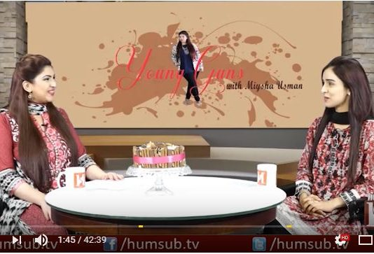 Young Guns With Miysha Usman Episode 10 (Guest: Wajiha Shehriyar) HumSub.TV