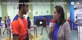 HumSub. Tv Part Of The Game Episode 6 Table Tennis 3rd February 2018