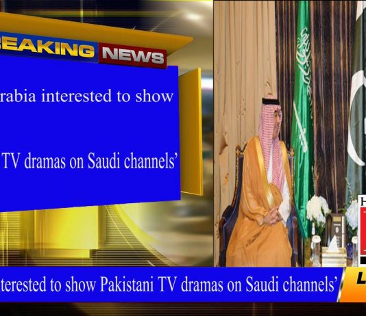 'Saudi Arabia interested to show Pakistani TV dramas on Saudi channels'