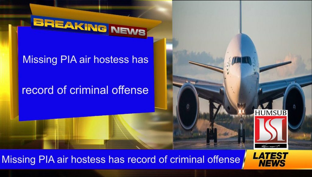 Missing PIA air hostess has record of criminal offense