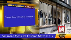 Amazon Opens First Fashion Store In UK