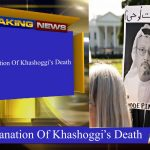Saudi Explanation Of Khashoggi's Death