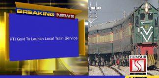 PTI Govt To Launch Local Train Service
