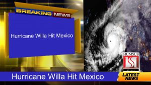 Hurricane Willa Hit Mexico