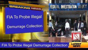 FIA To Probe Illegal Demurrage Collection