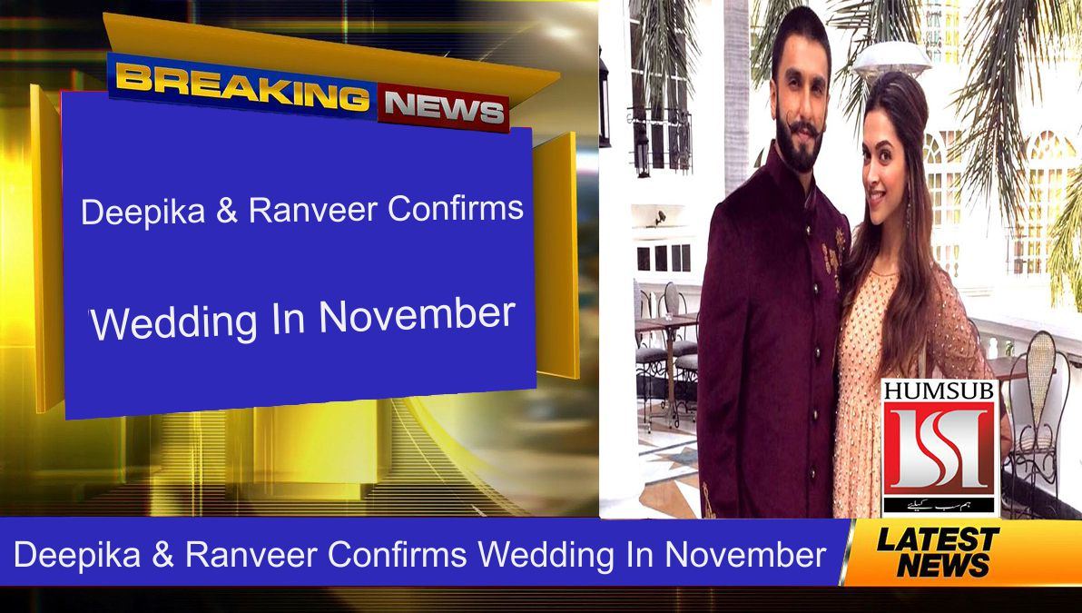 Deepika & Ranveer Confirms Wedding In November